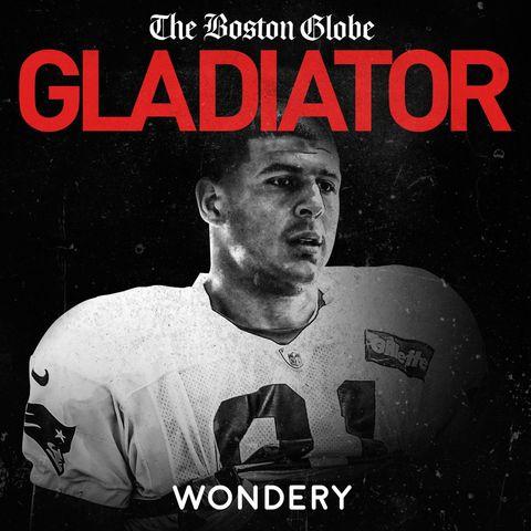 Gladiator aaron hernandez podcast