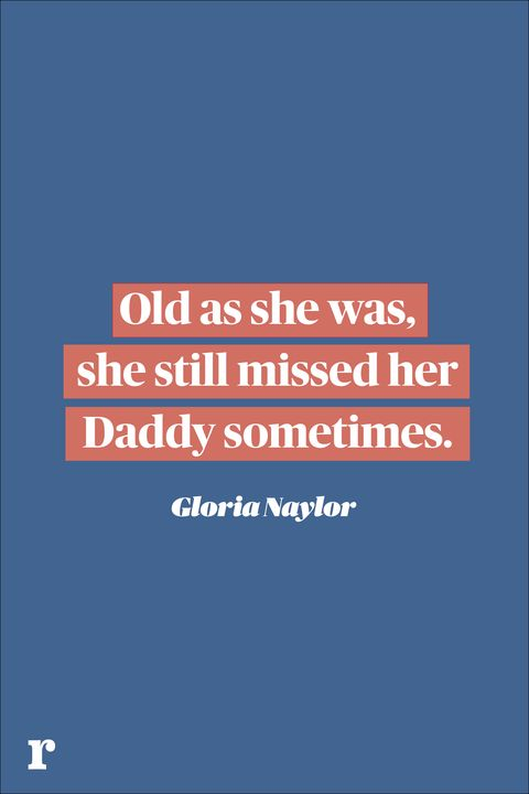 gloria naylor fathers day quote