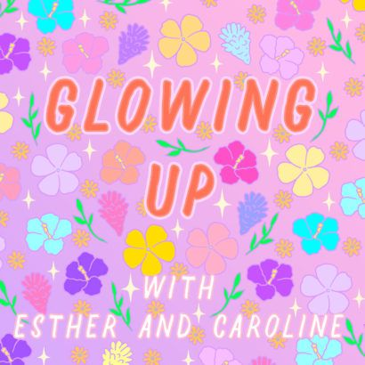 Glowing Up Podcast