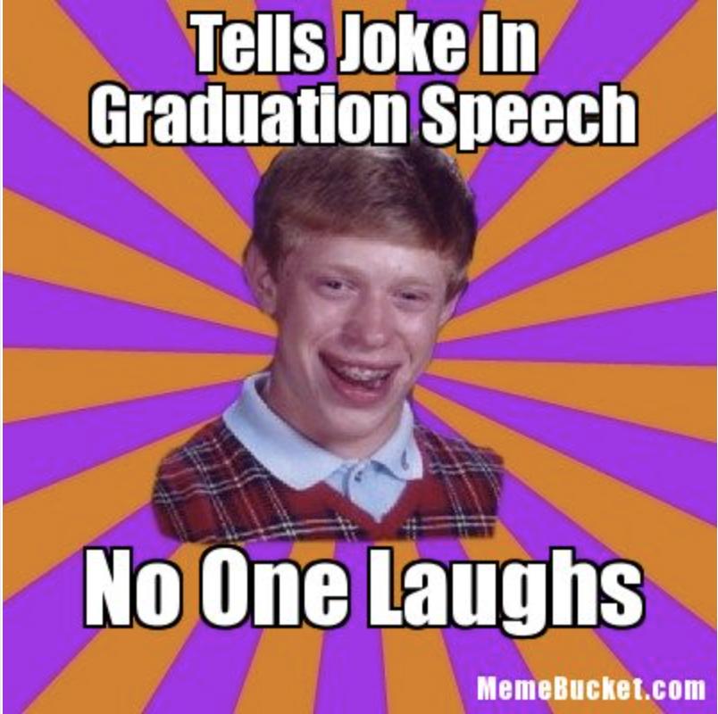 graduation speech joke meme 1524165397?crop=1xw 1xh;centertop&resize=480 * 16 best graduation memes 2018 funny and relatable graduation memes