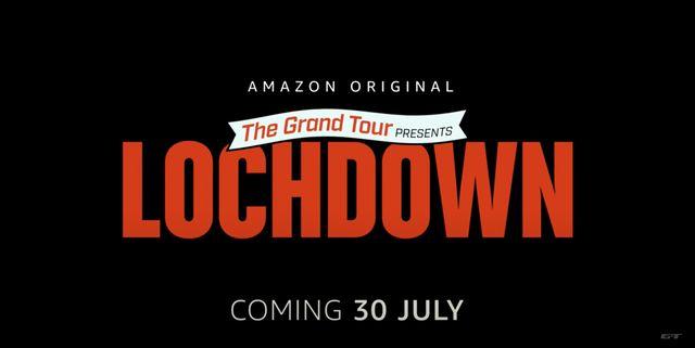 the grand tour lochdown trailer