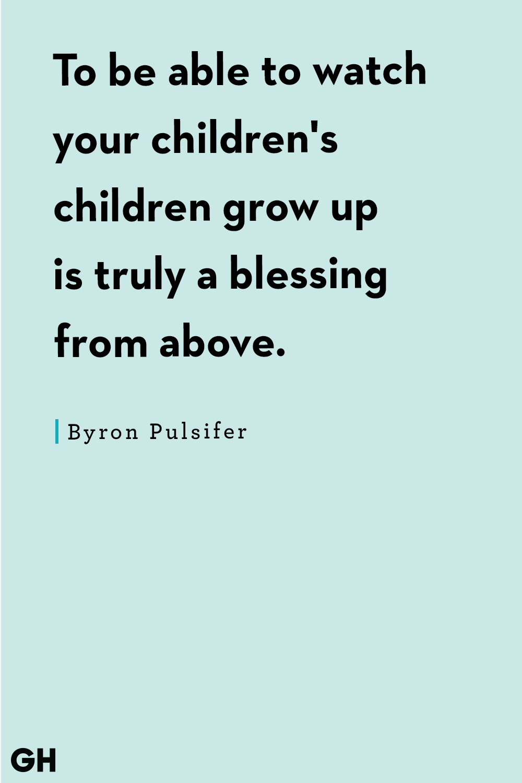 Grandpa Quotes Byron Pulsifer