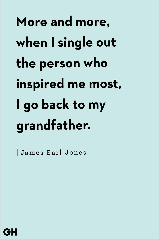 Grandpa Quotes James Earl Jones