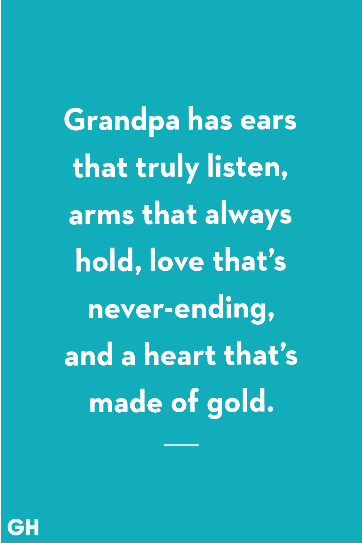 Grandpa Quotes Listen Hold Love