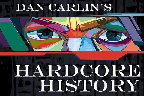 hardcore history podcast, best history podcasts