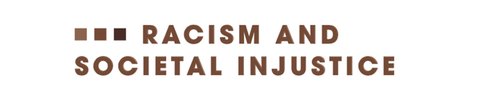 heading racism and societal injustice
