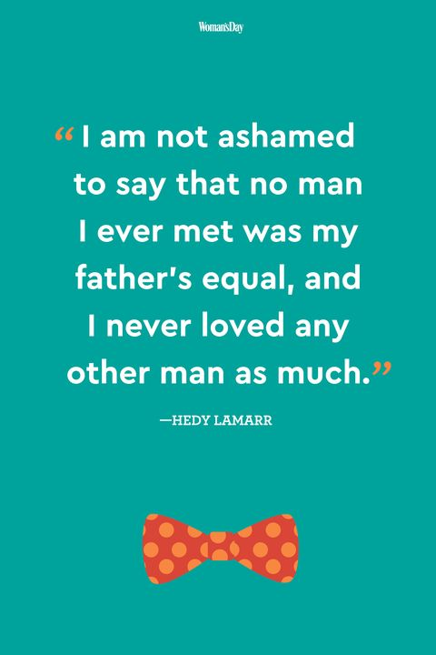 60 Best Fathers Day Quotes Meaningful Father's Day Sayings About Dads Stunning Father Love Quotes