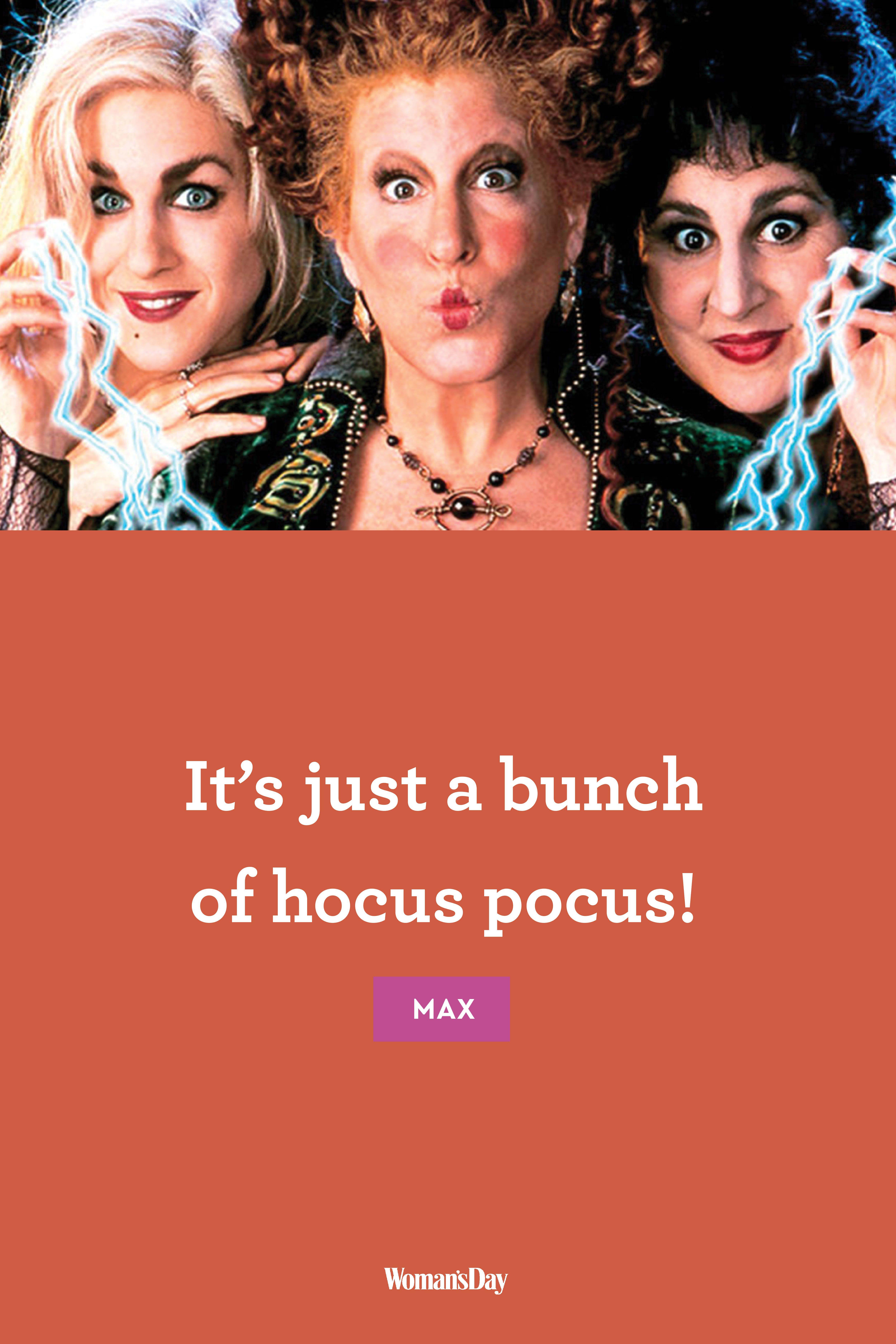 10 \u0027Hocus Pocus\u0027 Quotes , Quotes From \u0027Hocus Pocus\u0027