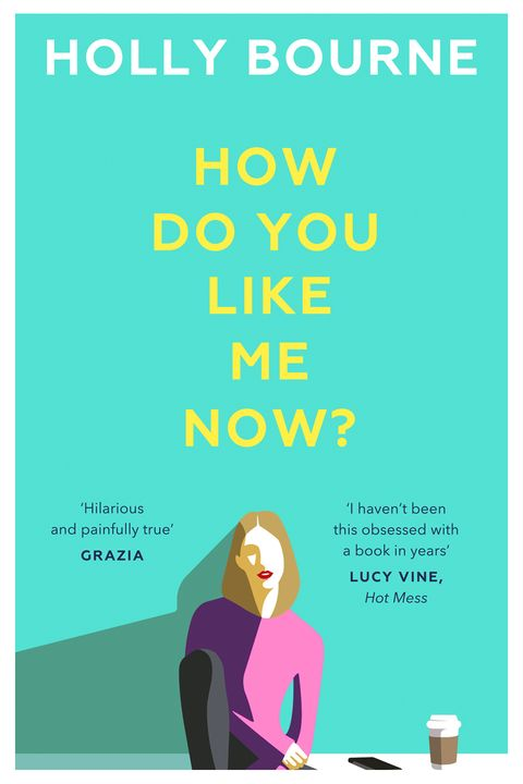 How Do You Like Me Now by Holly Bourne