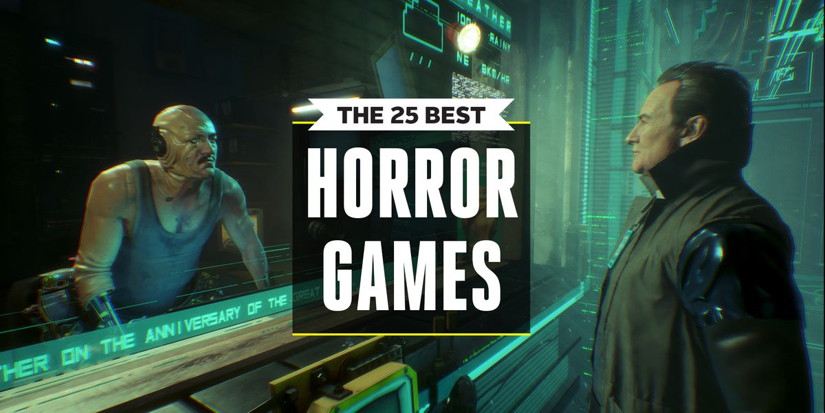 Best Horror Games 2019 - 25 Scary Video