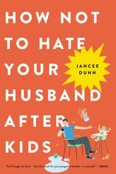 how not to hate your husband after kids parenting book