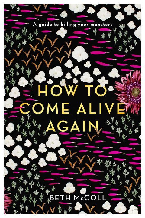 How to Come Alive Again by Beth McColl
