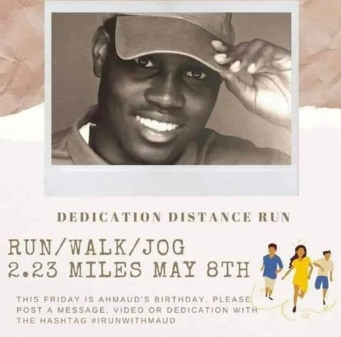 a virtual run is planned for may 8 to honor the life of ahmaud arbery, who was killed while running on february 23