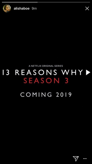 13 Reasons Why Season 3 Has Officially Been Announced 13 Reasons