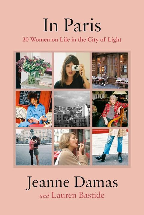 《in paris 20 women on life in the city of light》巴黎女人書推薦