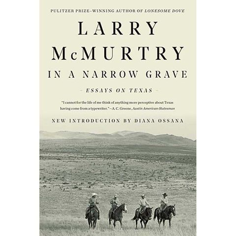 in a narrow grave, essays on texas, larry mcmurtry