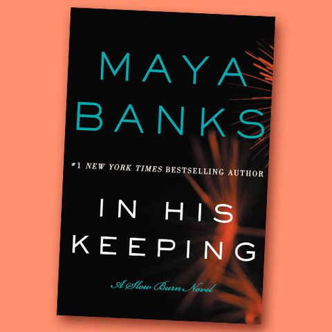 'In His Keeping' by Maya Banks