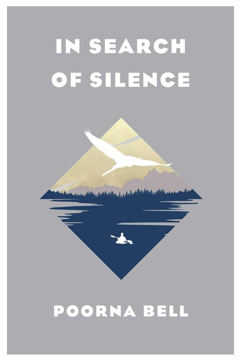 In Search of Silence by Poorna Bell