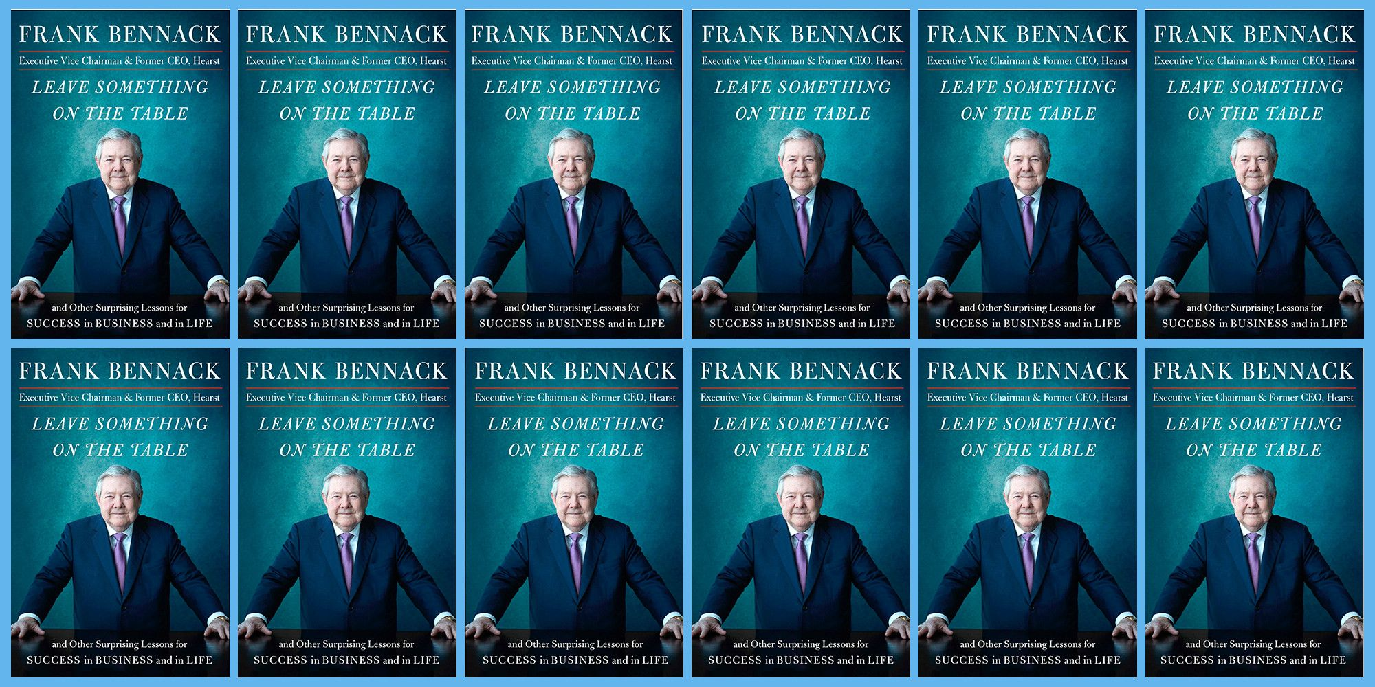Frank Bennack Breaks Down the Pillars of Every Successful Business Today
