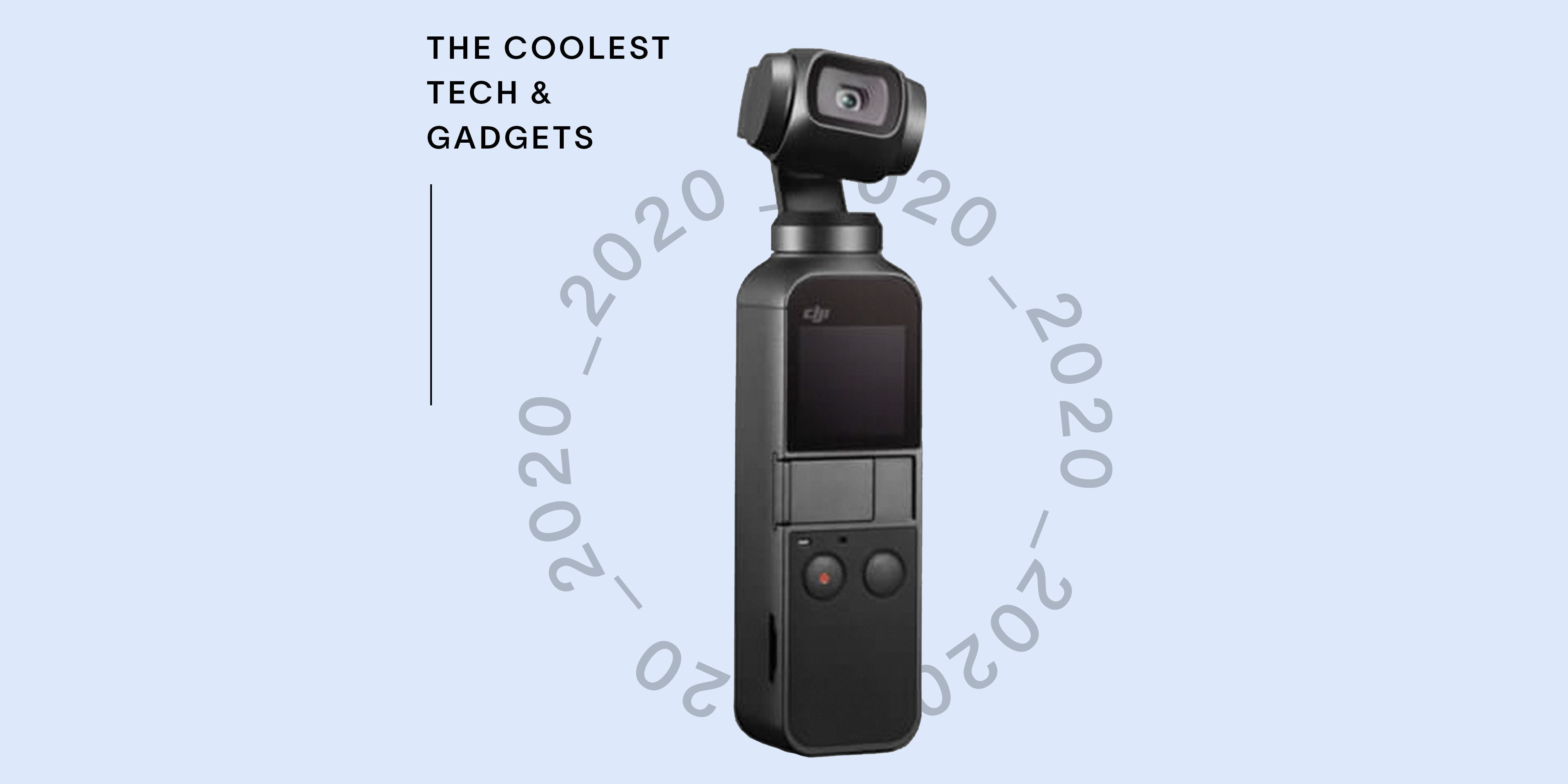 27 Cool Tech Gadgets 2020 Best New Tech Products In 2020