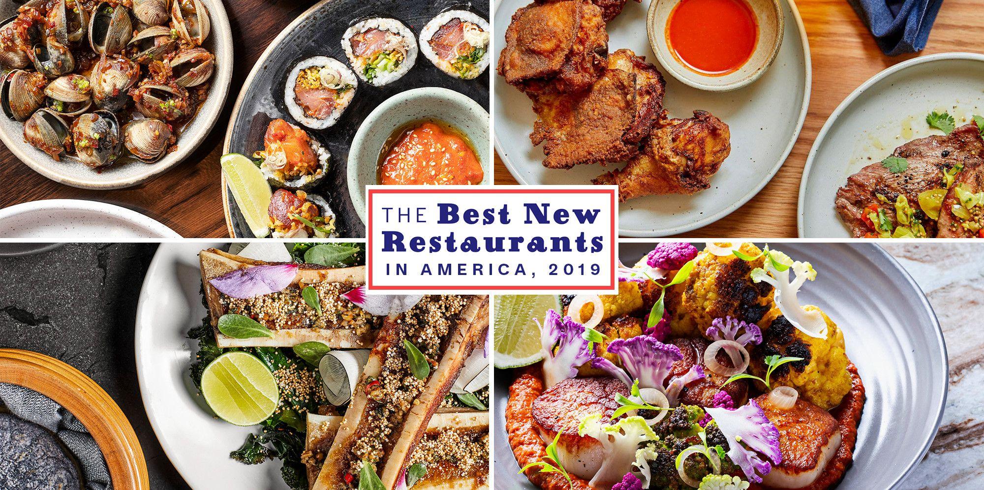 22 Best New Restaurants In America 2019