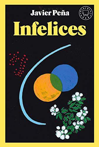 Javier Peña presenta su primera novela, Infelices.