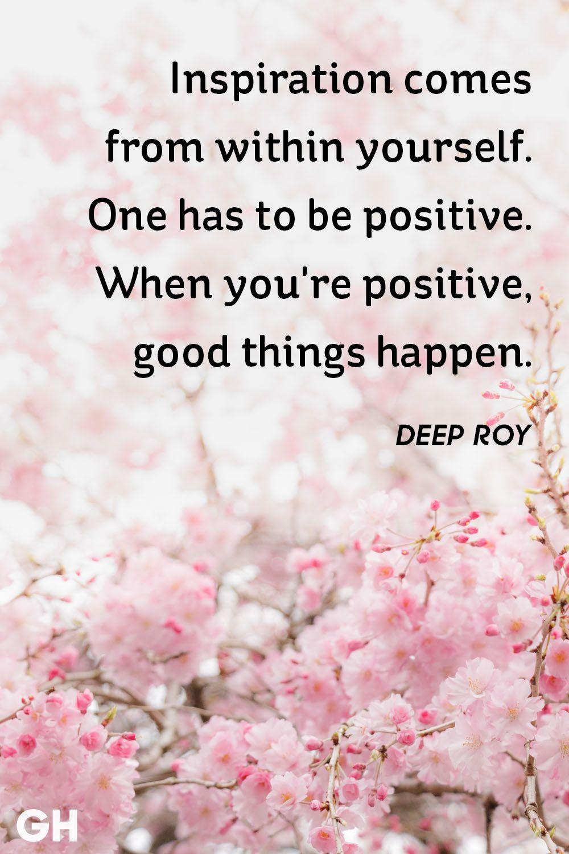 Image of: Positive Uplifting Deep Roy Inspirational Quote Good Housekeeping 41 Short Inspirational Quotes We Love Best Positive Inspiring Sayings