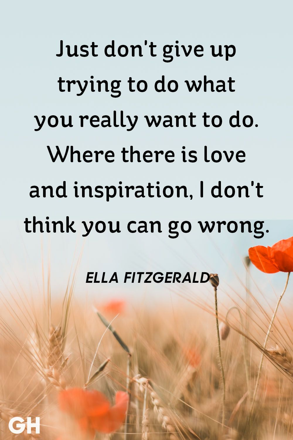 Image of: Uplifting Ella Fitzgerald Inspirational Quote Good Housekeeping 41 Short Inspirational Quotes We Love Best Positive Inspiring Sayings