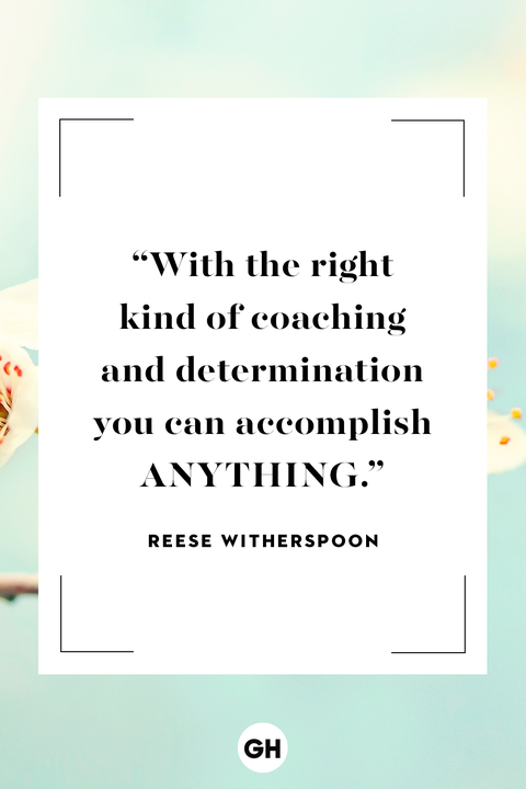 Reese Witherspoon inspirational quote