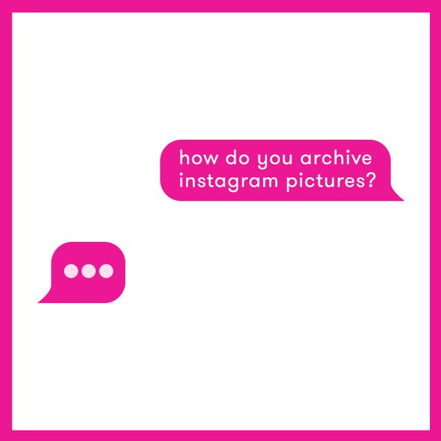 how to archive instagram photos