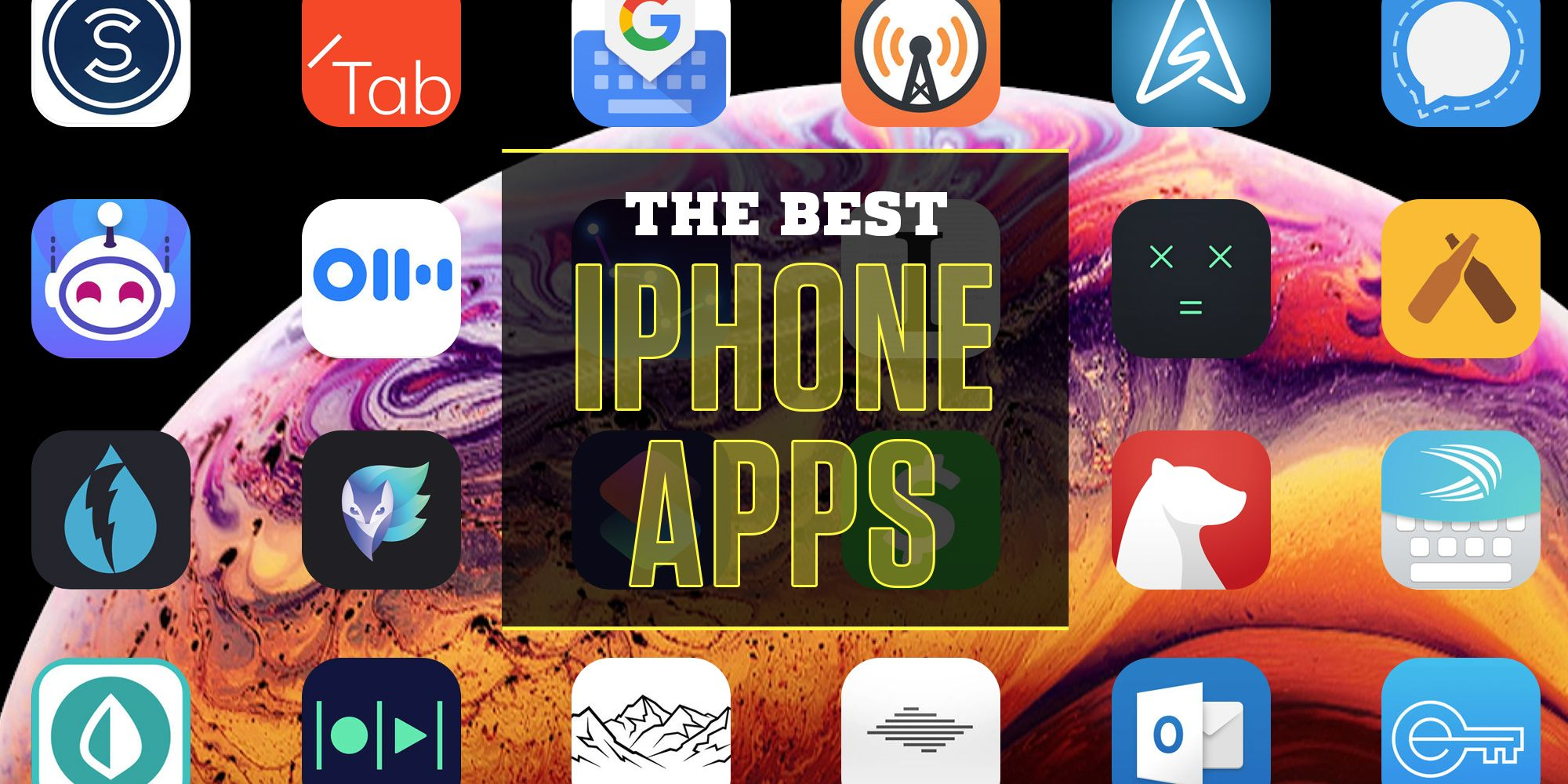 The 30 Best iPhone Apps to Download Now