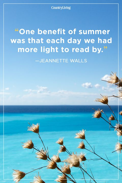 42 Best Summer Quotes Inspirational Warm Weather Sayings