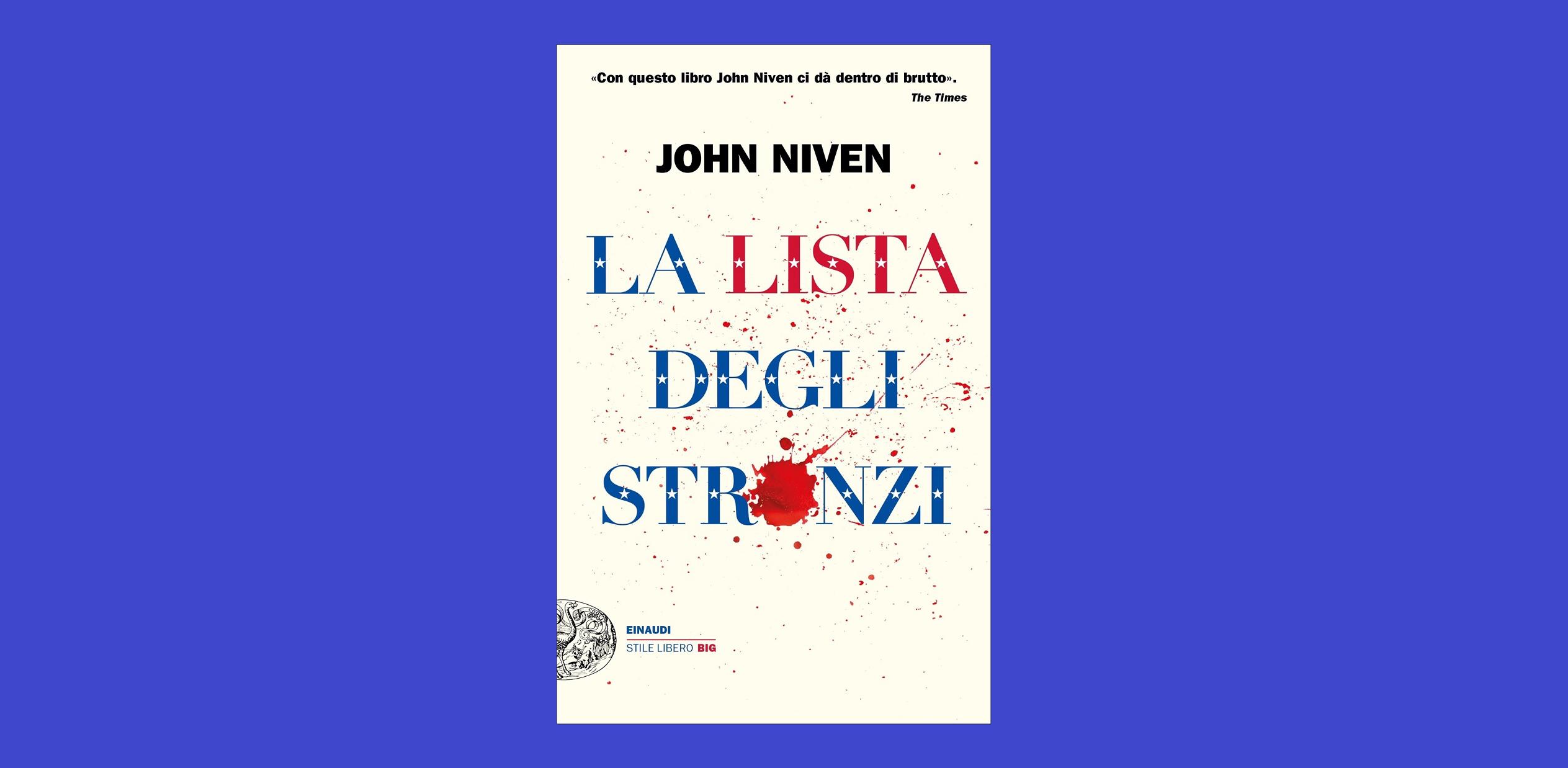 La lista di John Niven parla di noi