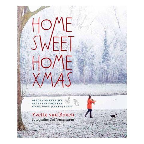 kerst kookboeken home sweet home xmas bergen makkelijke recepten voor een onbezorgd kerstfeest