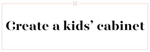 kids cabinet