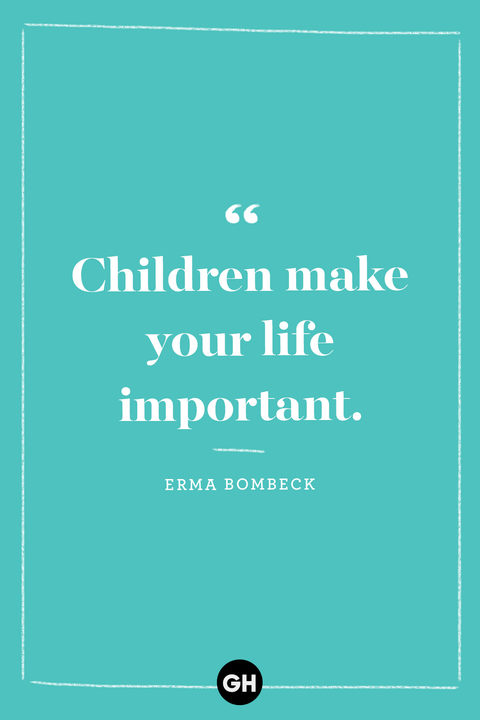 40 Best Kids Quotes - Inspirational Words About Raising Children