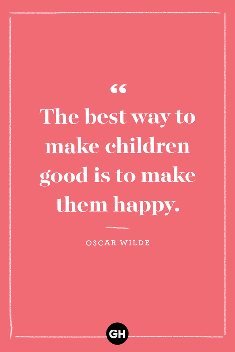 40 Best Kids Quotes Inspirational Words About Raising Children