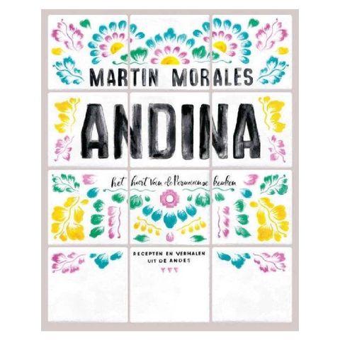 latijn  amerikaanse kookboeken andina het hart van de peruaanse keuken, recepten en verhalen uit de andes het hart van de peruaanse keuken recepten en verhalen uit de andes