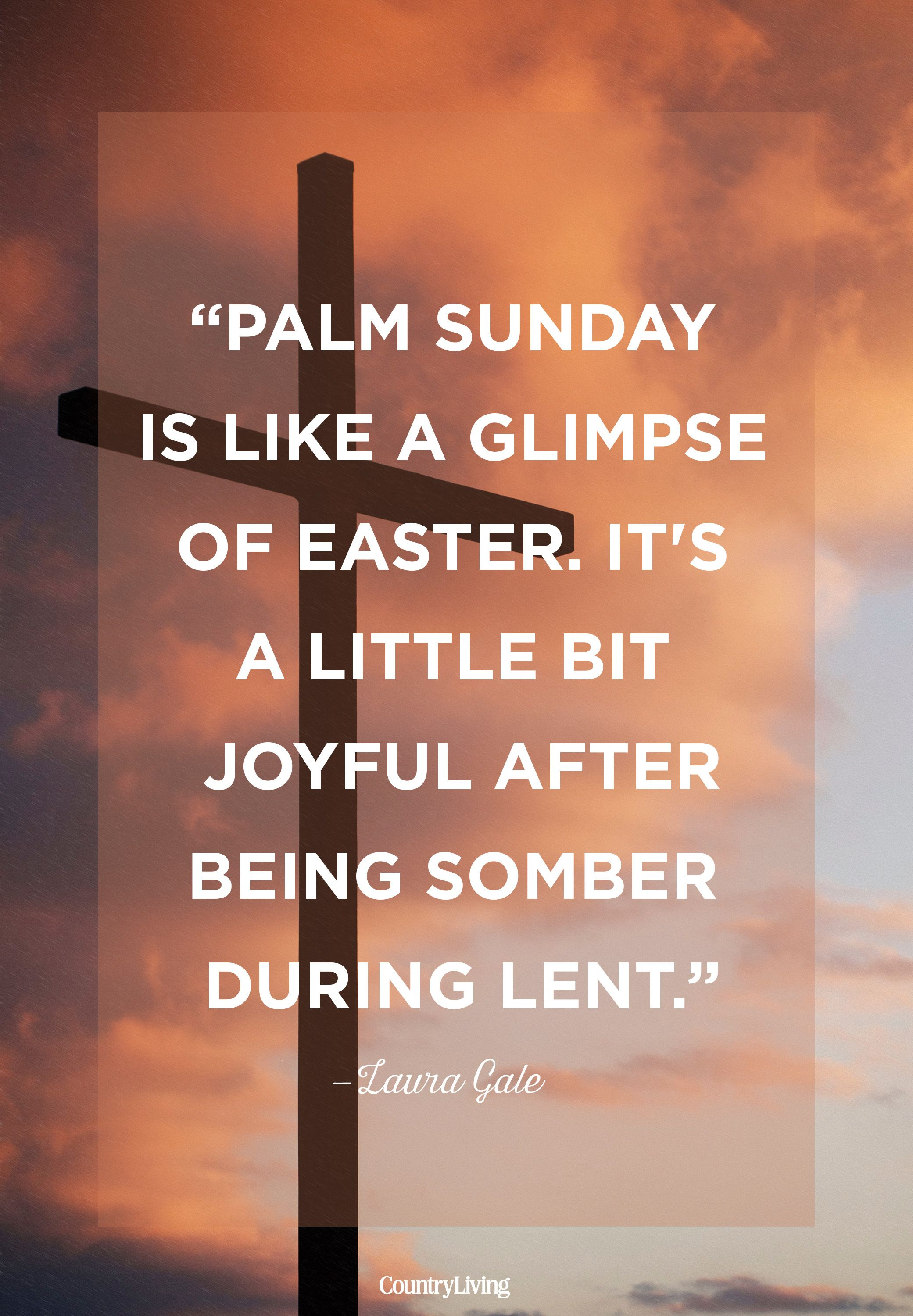 laura gale palm sunday quote