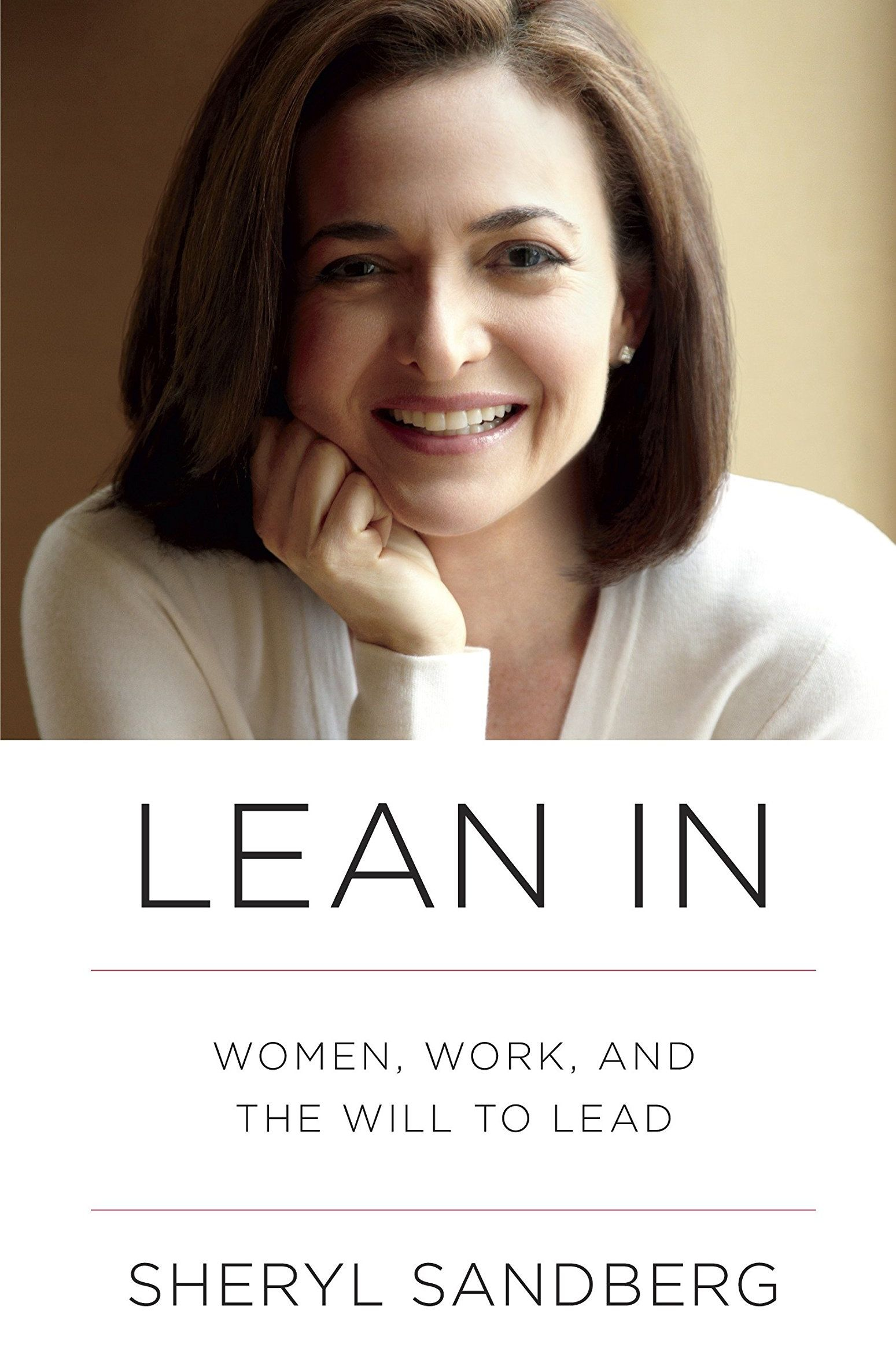 'Lean In: Women, Work, and the Will to Lead' by Sheryl Sandberg