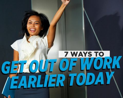 how to get out of work early