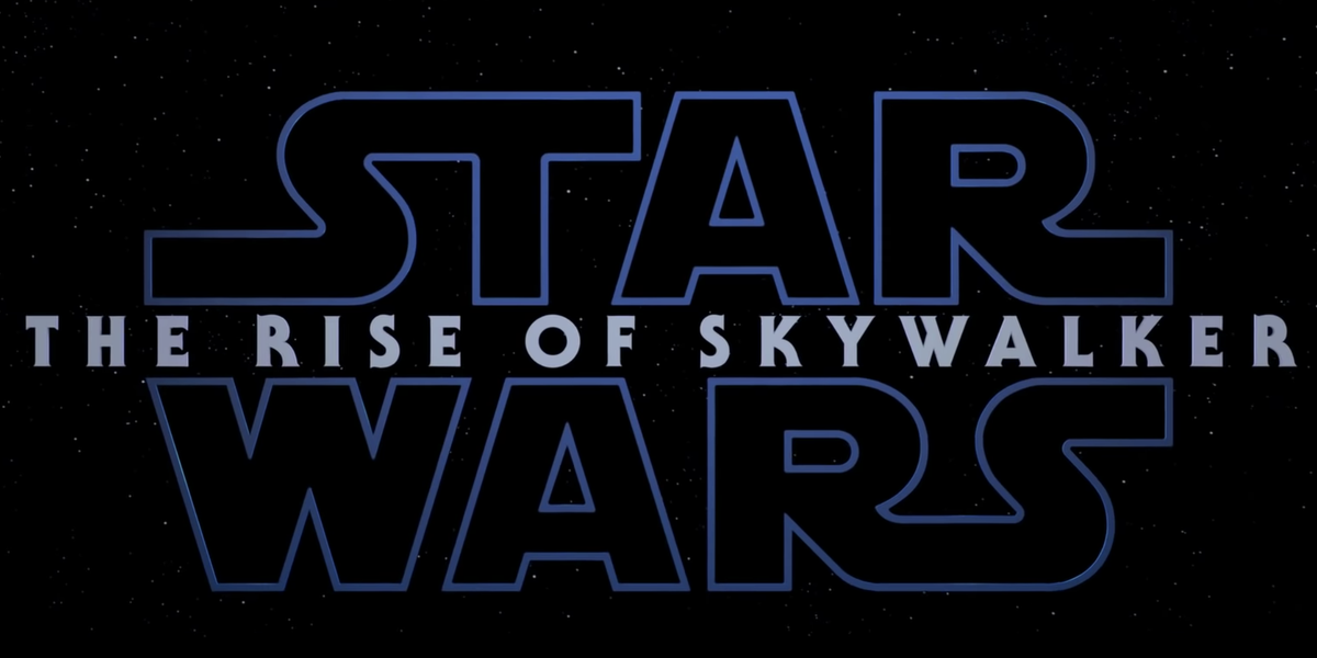Everything We Know So Far About 'Star Wars: The Rise of Skywalker'