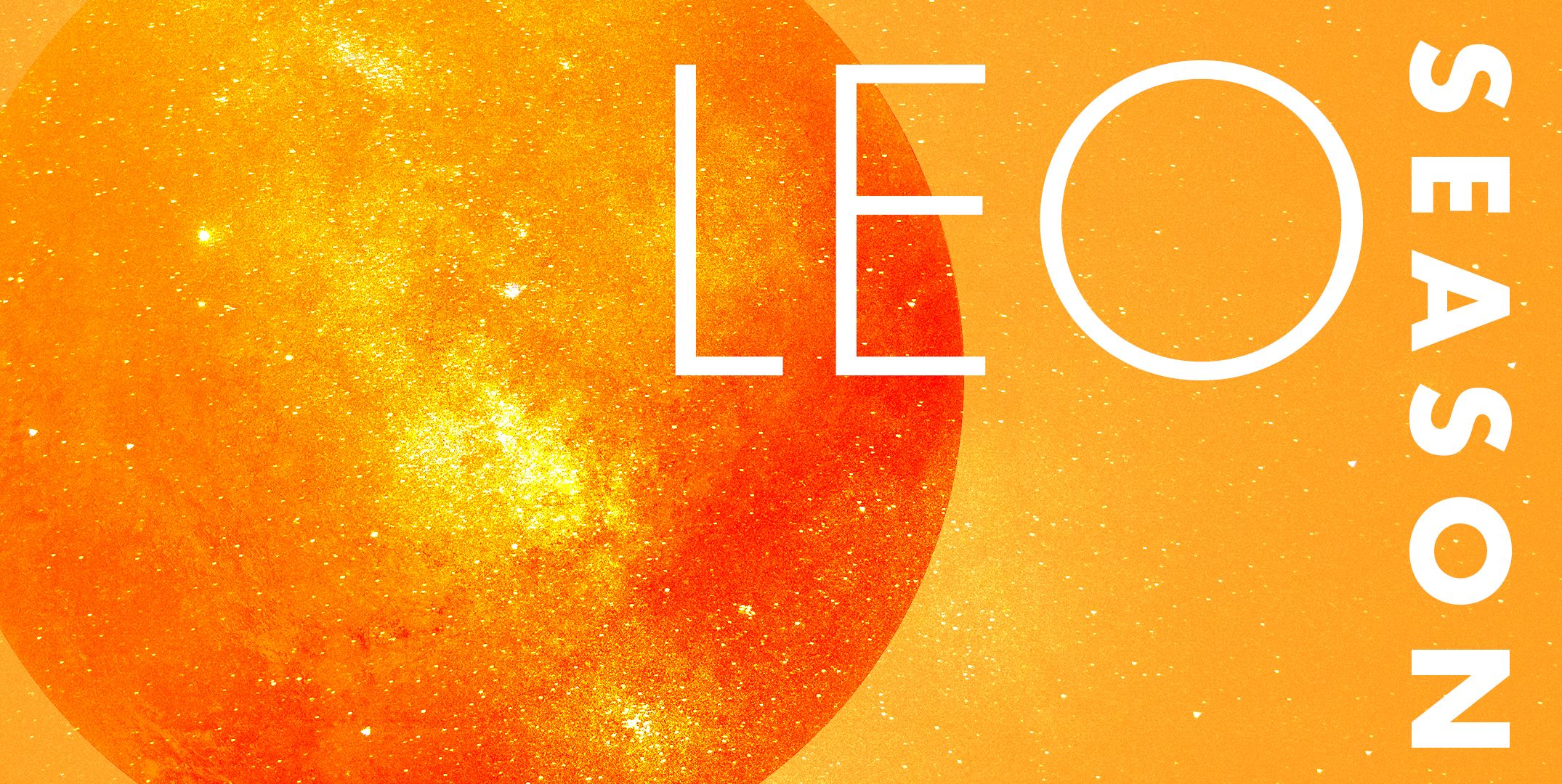 What You Need To Know About Leo Season - Leo Season 2018