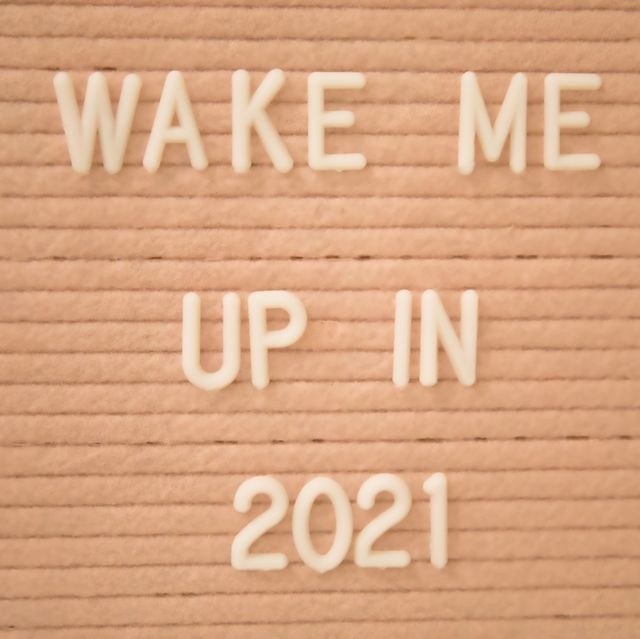 "letter board with the phrase ""wake me up in 2021"""