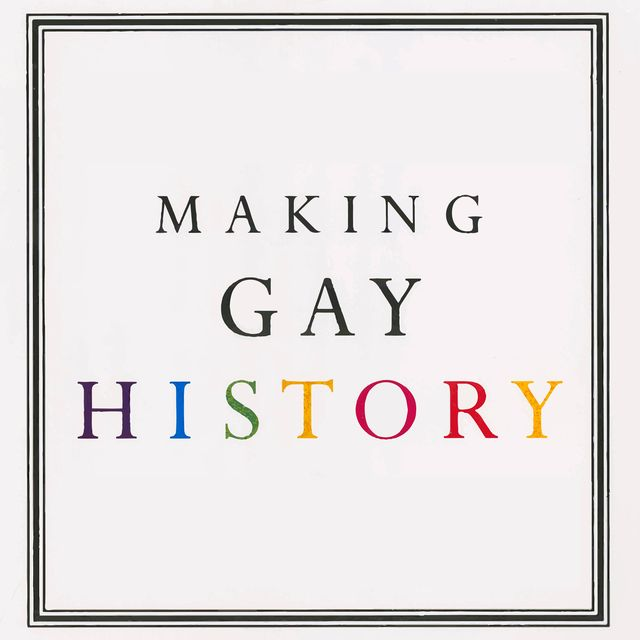 lgbtq history podcastsmaking gay history