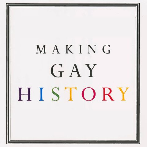 lgbtq history podcastsmaking gay history