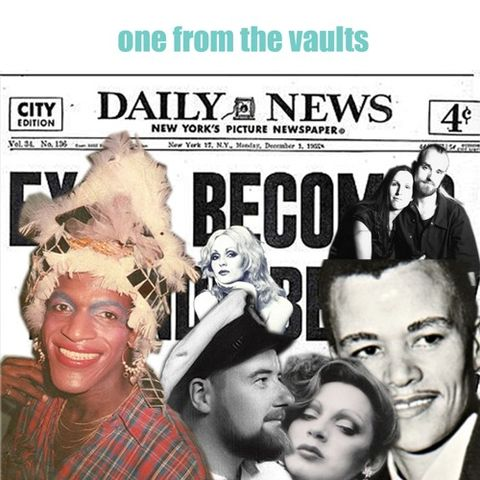 lgbtq history podcastsone from the vaults