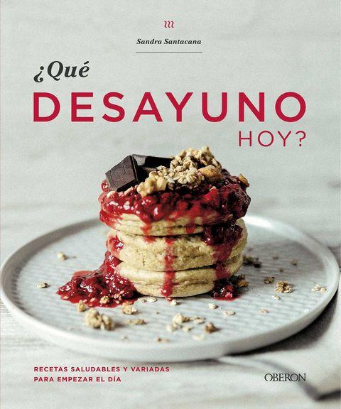 Libro ¿qué desayuno hoy?