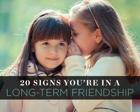 20 Signs You're In a Long-Term Friendship