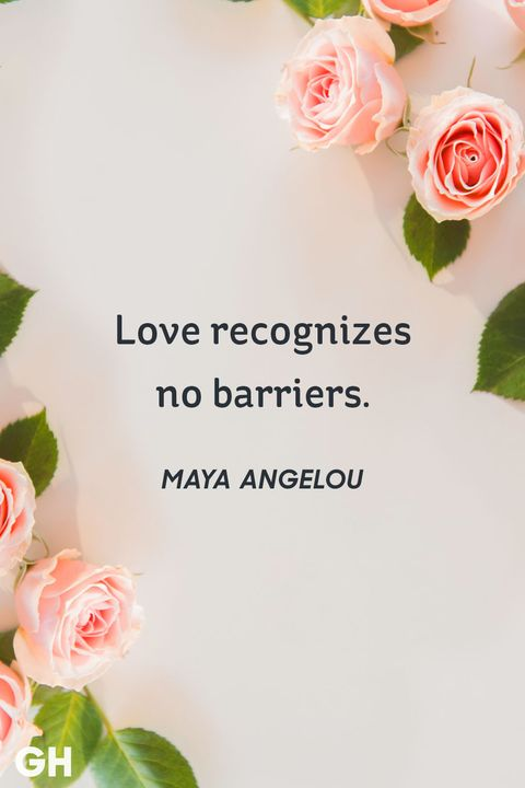 60 Best Love Quotes Of All Time Cute Famous Sayings About Love Best Love Quotes Maya Angelou
